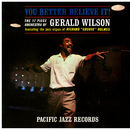"You Better Believe It! (feat. Richard ""Groove"" Holmes)/Gerald Wilson"