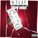 Every Where Is Some Where (Deluxe)/K.Flay