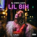 Lil Bih/KaMillion