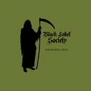 Grimmest Hits/Black Label Society