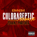 Chloraseptic (Remix) (feat. 2 Chainz, Phresher)/Eminem