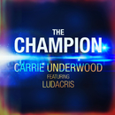The Champion (feat. Ludacris)/Carrie Underwood