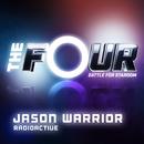 Radioactive (The Four Performance)/Jason Warrior