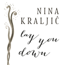 Lay You Down/Nina Kraljić