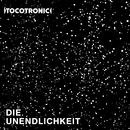 Die Unendlichkeit/Tocotronic