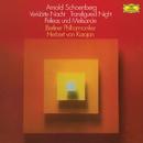 Schoenberg: Verklärte Nacht, Op.4; Pelléas und Mélisande, Op.5/Berliner Philharmoniker, Herbert von Karajan