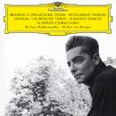 Brahms: 8 Hungarian Dances / Dvorak: 5 Slavonic Dances; Scherzo Capriccioso/Berliner Philharmoniker, Herbert von Karajan
