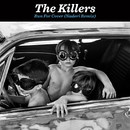 Run For Cover (Naderi Remix)/The Killers