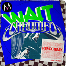 Wait (Chromeo Remix)/Maroon 5