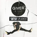 Giver (Sir Sly Remix)/K.Flay