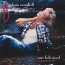 Sure Feels Good/Barbara Mandrell