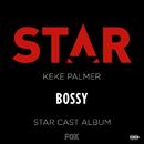 """Bossy (From """"Star"""" Season 2) (feat. Keke Palmer)/Star Cast"""