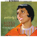 Politely!/Keely Smith