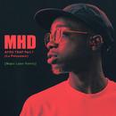 Afro Trap Part. 7 (La puissance) (Major Lazer Remix)/MHD