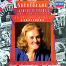 Talking Pictures/Dame Joan Sutherland, English Chamber Orchestra, Richard Bonynge