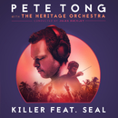 Killer (Radio Edit) (feat. Seal)/Pete Tong, The Heritage Orchestra, Jules Buckley