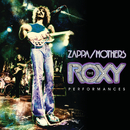The Roxy Performances (Live)/Frank Zappa