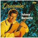 Dreamin'/Johnny Burnette Trio