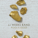 Fool's Gold/JJ Weeks Band