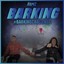 Barking (#BarkingChallenge)/Ramz