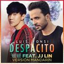 Despacito 緩緩 (Mandarin Version) (feat. JJ Lin)/Luis Fonsi