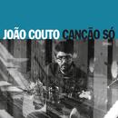 Canção Só/João Couto