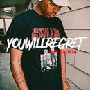 You Will Regret (Reloaded)/Ski Mask The Slump God