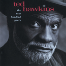 The Next Hundred Years/Ted Hawkins