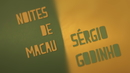 Noites De Macau (Lyric Video)/Sérgio Godinho