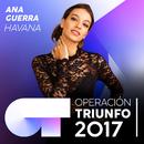 Havana (Operación Triunfo 2017)/Ana Guerra