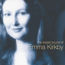 The Sweet Sound of Emma Kirkby/Emma Kirkby