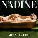 Girls On Fire/Nadine Coyle