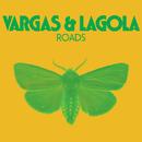 Roads/Vargas & Lagola
