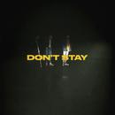 Don't Stay/X Ambassadors