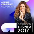 Recuérdame (Operación Triunfo 2017)/Miriam Rodríguez
