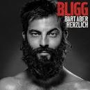 Bart aber herzlich (Deluxe Edition)/Bligg