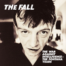 The War Against Intelligence - The Fontana Years/The Fall