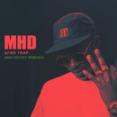Afro Trap (Mad Decent Remixes)/MHD