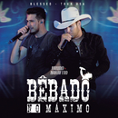 Bêbado No Máximo (Tour USA)/Bruno & Barretto