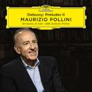 Debussy: Préludes II/Maurizio Pollini