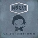 Para Que Nadie Se Entere/Morat