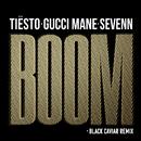 BOOM (Black Caviar Remix) (feat. Gucci Mane)/Tiësto, Sevenn
