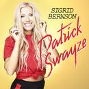 Patrick Swayze/Sigrid Bernson