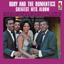 Greatest Hits Album/Ruby And The Romantics