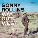 Way Out West (Deluxe Edition)/Sonny Rollins