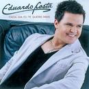 Cada Dia Eu Te Quero Mais/Eduardo Costa