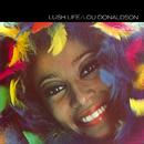 Lush Life/Lou Donaldson