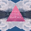 Angels (Club Mix)/Dyve, Anna Yvette