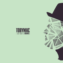 I just need U. (Capital Kings Remix)/TobyMac