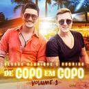 De Copo Em Copo (Ao Vivo / Vol. 1)/George Henrique & Rodrigo
